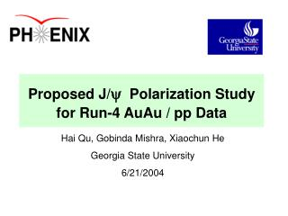Proposed J/ y Polarization Study for Run-4 AuAu / pp Data