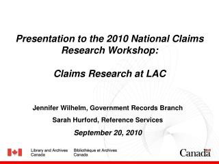 Presentation to the 2010 National Claims Research Workshop:  Claims Research at LAC