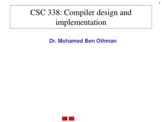 CSC 338: Compiler design and implementation