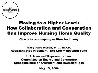 Moving to a Higher Level: How Collaboration and Cooperation Can Improve Nursing Home Quality