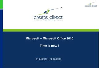 Microsoft – Microsoft Office 2010 Time is now  !