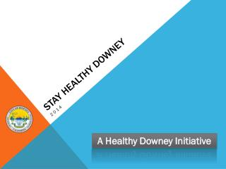 STAY Healthy  downey