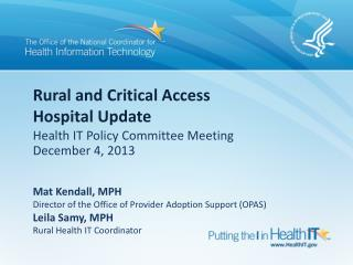 Rural and Critical Access Hospital Update