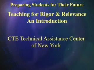 CTE Technical Assistance Center of New York