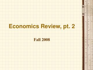 Economics Review, pt. 2
