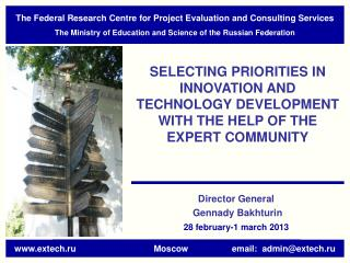 The Federal Research Centre for Project Evaluation and Consulting Services