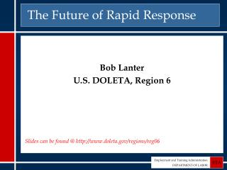 The Future of Rapid Response