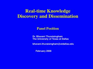 Real-time Knowledge Discovery and Dissemination Panel Position