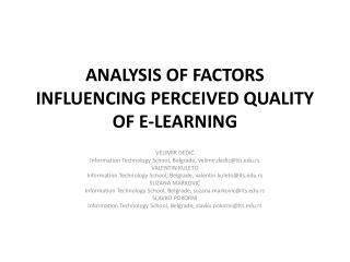ANALYSIS OF FACTORS  INFLUENCING PERCEIVED QUALITY OF E-LEARNING