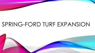 Spring-Ford Turf Expansion