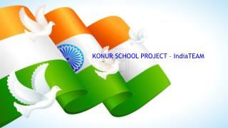 KONUR  PROJECT –  IndiaTEAM