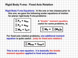 Rigid Body F=ma:  Fixed Axis Rotation