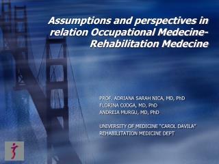 Assumptions and perspectives in relation Occupational Medecine-Rehabilitation Medecine