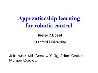 Apprenticeship learning  for robotic control