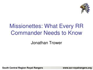 Missionettes: What Every RR Commander Needs to Know