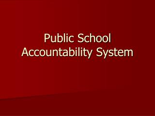 Public School Accountability System
