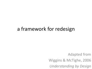 a  framework for redesign