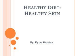 Healthy Diet: Healthy Skin