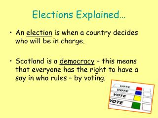 Elections Explained�