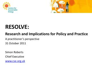 RESOLVE:  Research and Implications for Policy and Practice A practitioner's perspective