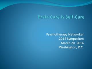 Brain Care is Self-Care