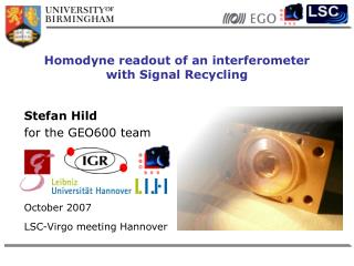 Homodyne readout of an interferometer with Signal Recycling