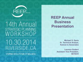 REEP Annual  Business Presentation