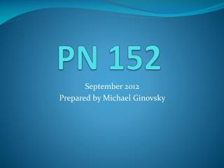 PN 152
