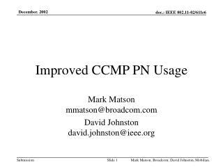 Improved CCMP PN Usage