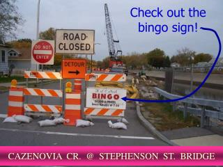 Check out the bingo sign!