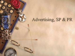 Advertising, SP & PR