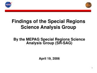 Findings of the Special Regions Science Analysis Group