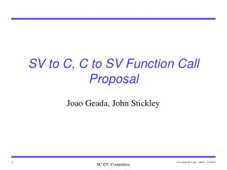 SV to C, C to SV Function Call Proposal