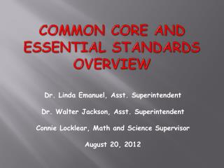 Common Core and Essential Standards Overview