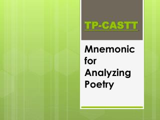 TP-CASTT Mnemonic for Analyzing Poetry