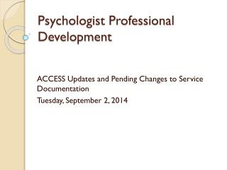 Psychologist Professional Development
