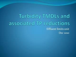 Turbidity TMDLs and associated TP reductions