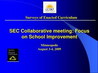 SEC Collaborative meeting: Focus on School Improvement