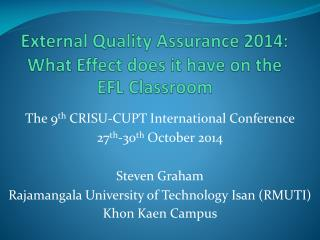 External Quality Assurance 2014: What Effect does it have on the EFL Classroom