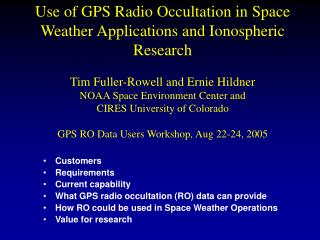 Customers Requirements Current capability What GPS radio occultation (RO) data can provide
