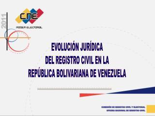 COMISI N DE REGISTRO CIVIL Y ELECTORAL OFICINA NACIONAL DE REGISTRO CIVIL
