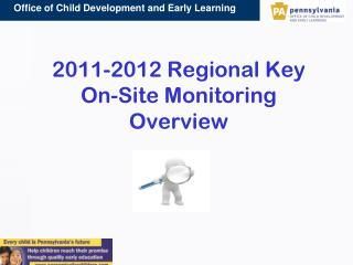 2011-2012 Regional Key On-Site Monitoring Overview