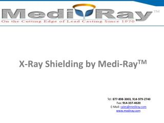 X-Ray Shielding  by  Medi-Ray TM