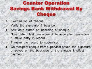 Counter Operation Savings Bank Withdrawal By  Cheque