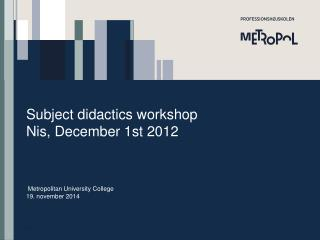 Subject didactics  workshop Nis, December 1st 2012