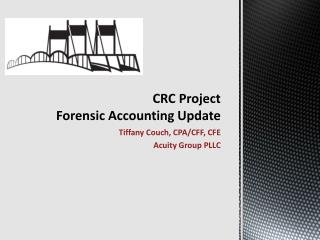 CRC Project Forensic Accounting Update