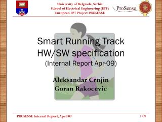 Smart Running Track HW/SW specification (I nternal Report Apr-09 )