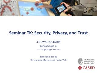 Seminar TK: Security, Privacy,  and  Trust