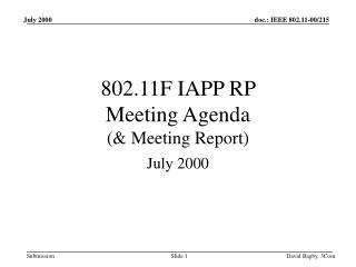 802.11F IAPP RP  Meeting Agenda  (& Meeting Report)