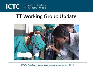 TT Working Group Update